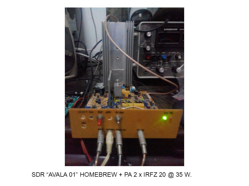 SDR AVALA 01 HOMEBREW + PA 2 x IRFZ 20 @ 35 W.