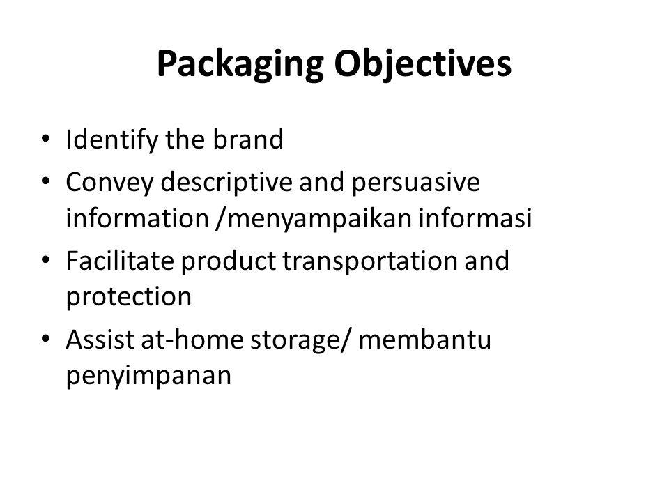 Functions of Labels Identifies Grades/ menggolongkan Describes Promotes