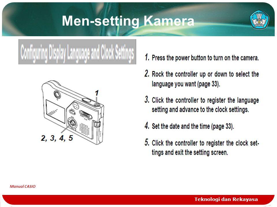 Men-setting Kamera Teknologi dan Rekayasa Manual CASIO