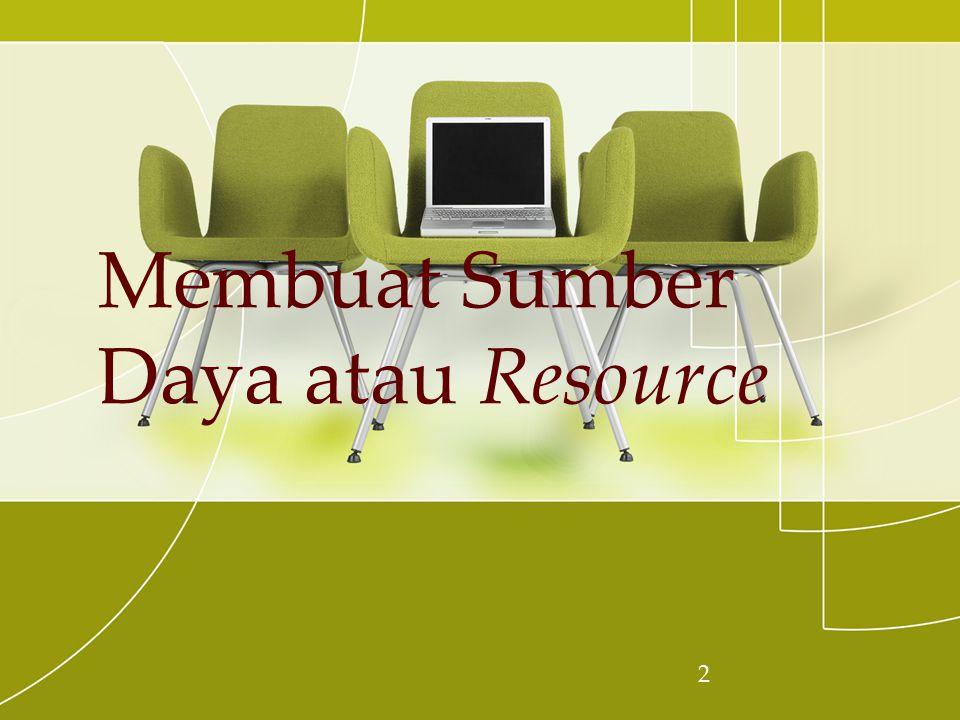 2 Membuat Sumber Daya atau Resource