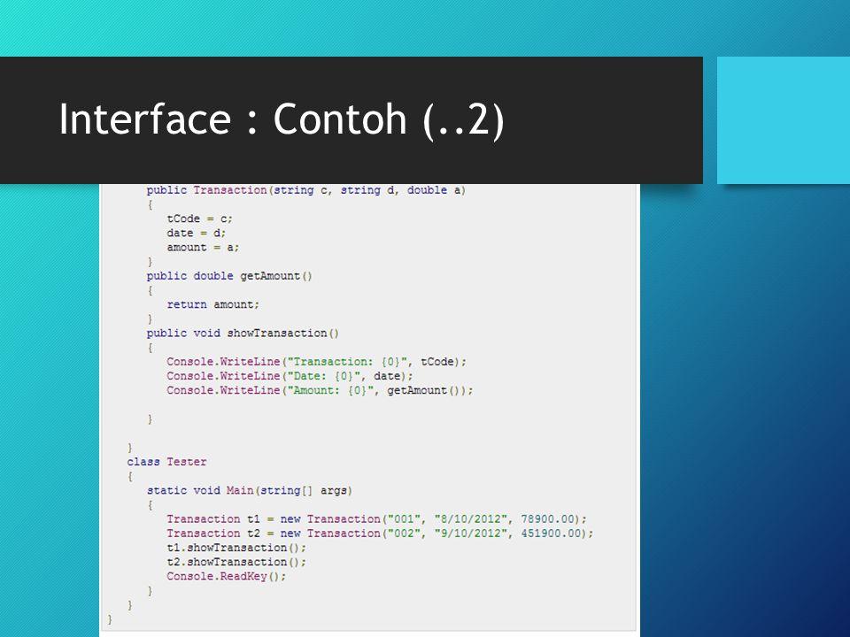 Interface : Contoh (..2)