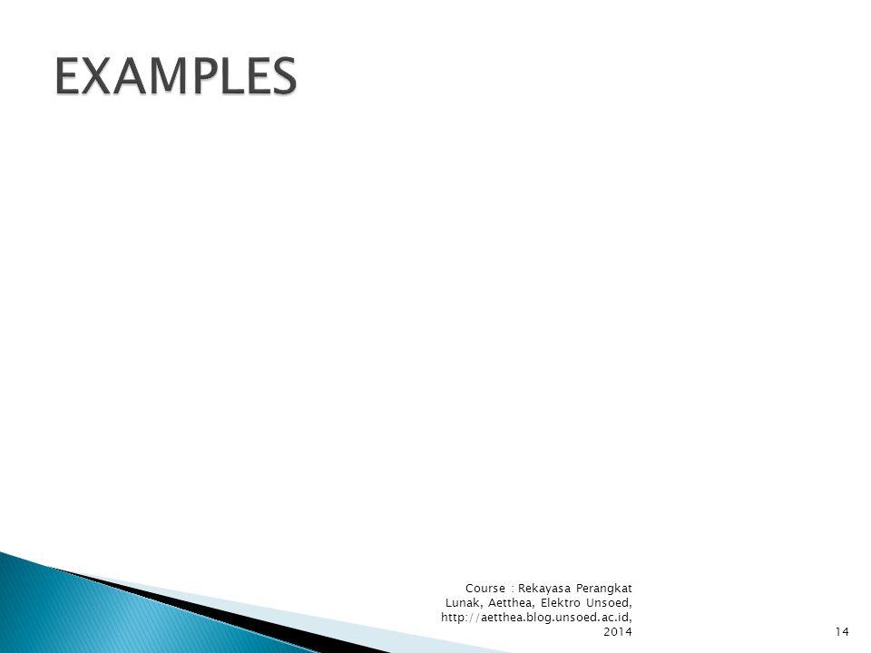 Course : Rekayasa Perangkat Lunak, Aetthea, Elektro Unsoed, http://aetthea.blog.unsoed.ac.id, 201414