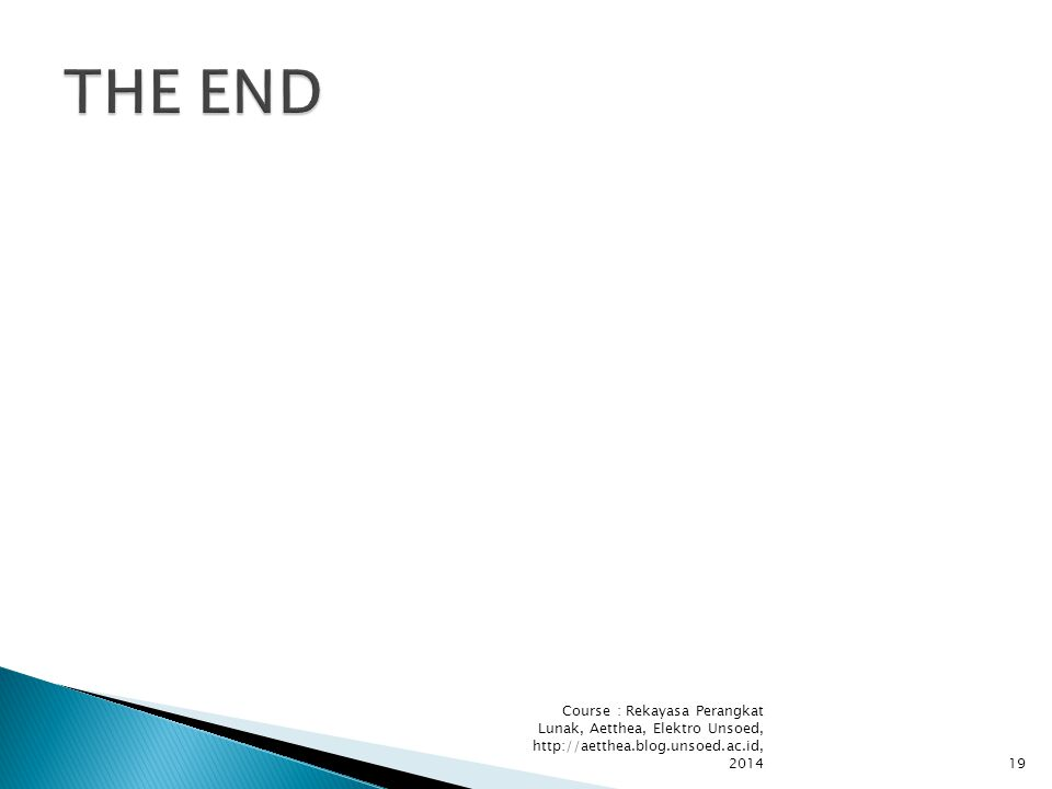 Course : Rekayasa Perangkat Lunak, Aetthea, Elektro Unsoed, http://aetthea.blog.unsoed.ac.id, 201419