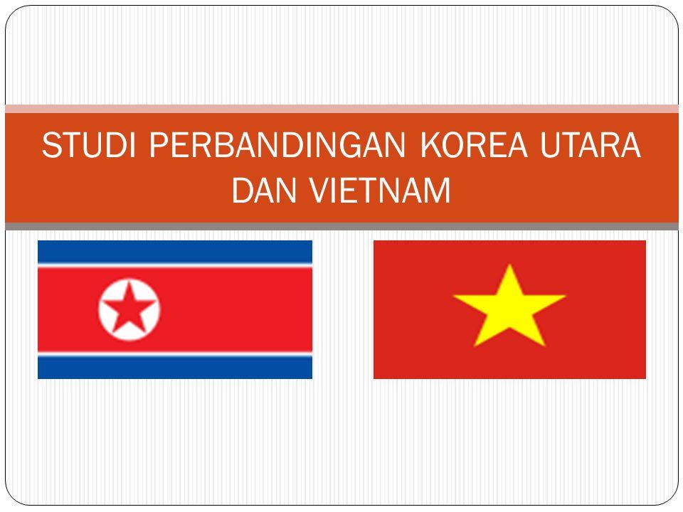 STUDI PERBANDINGAN KOREA UTARA DAN VIETNAM