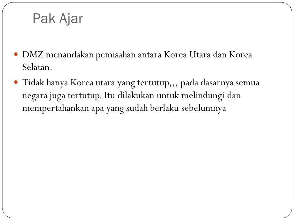 Pak Ajar DMZ menandakan pemisahan antara Korea Utara dan Korea Selatan.