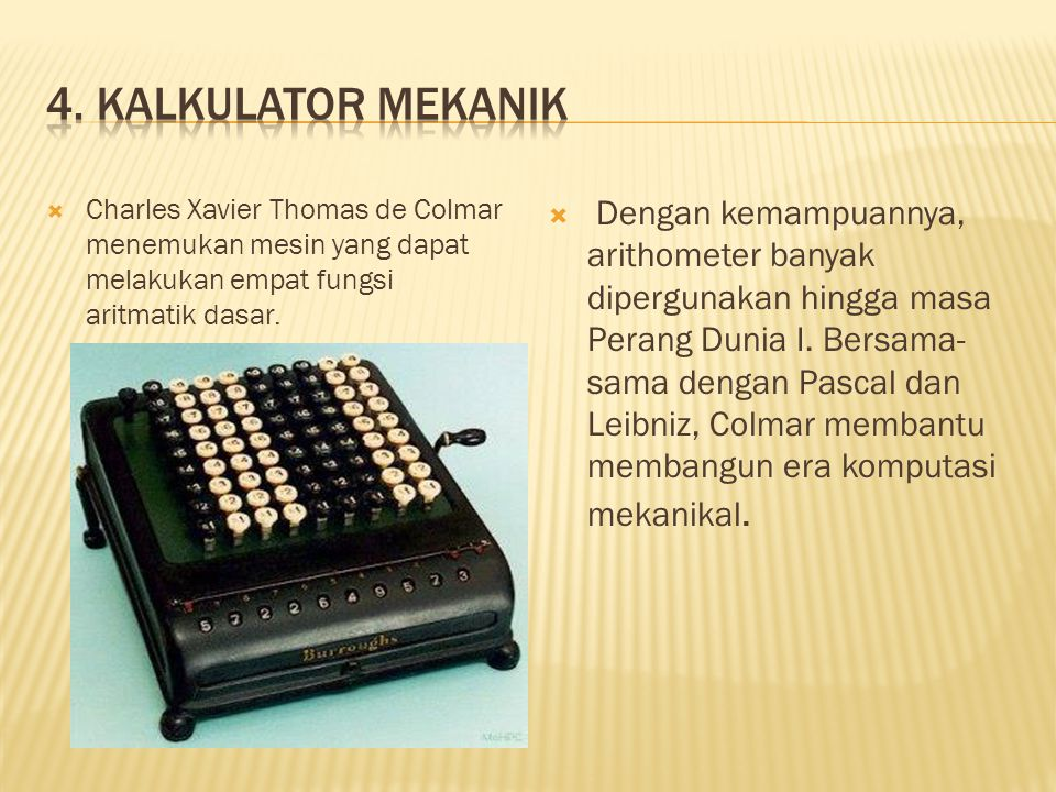  Charles Xavier Thomas de Colmar menemukan mesin yang dapat melakukan empat fungsi aritmatik dasar.
