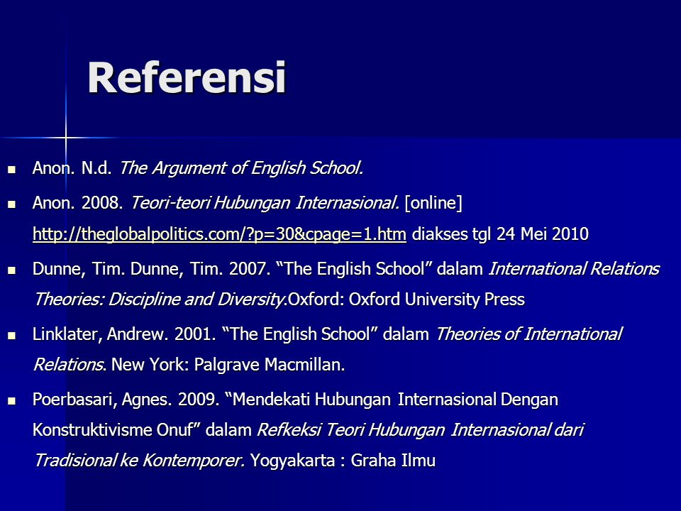 Referensi Anon.N.d. The Argument of English School.