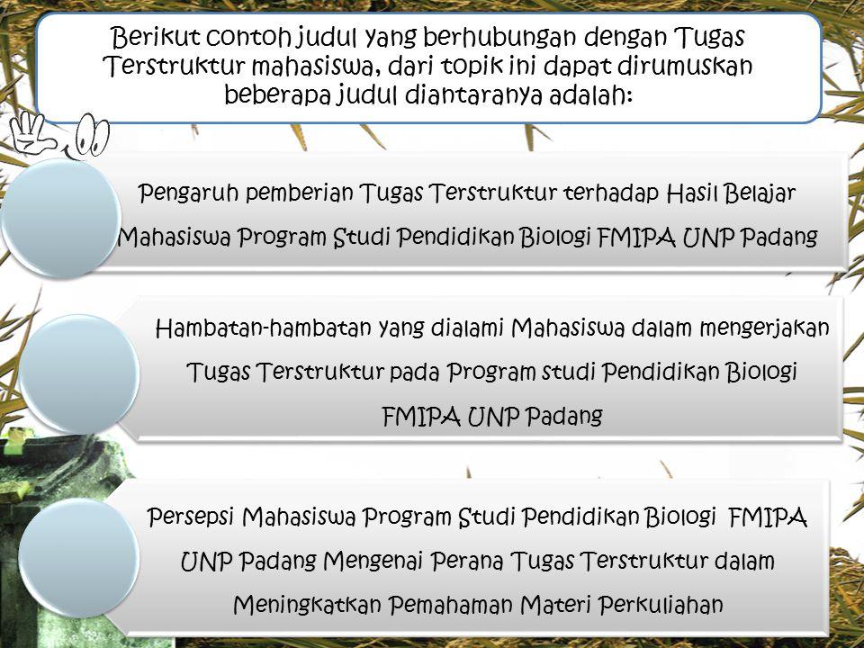 Pengaruh pemberian Tugas Terstruktur terhadap Hasil Belajar Mahasiswa Program Studi Pendidikan Biologi FMIPA UNP Padang Hambatan-hambatan yang dialami