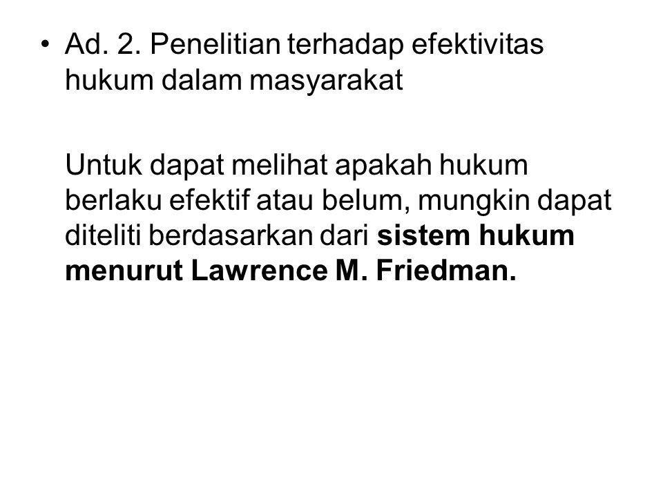 Sistem Hukum Menurut Lawrence M.Friedman 1. Legal Subtance.
