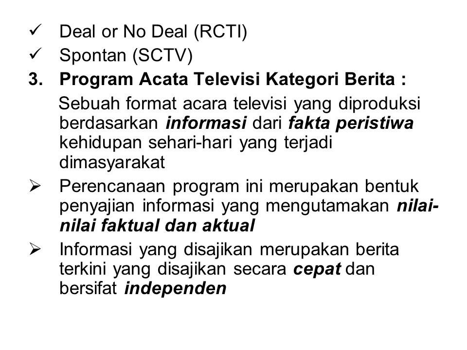 QUIZ Terangkan apa yang dimaksud dengan Program Acra Televisi .
