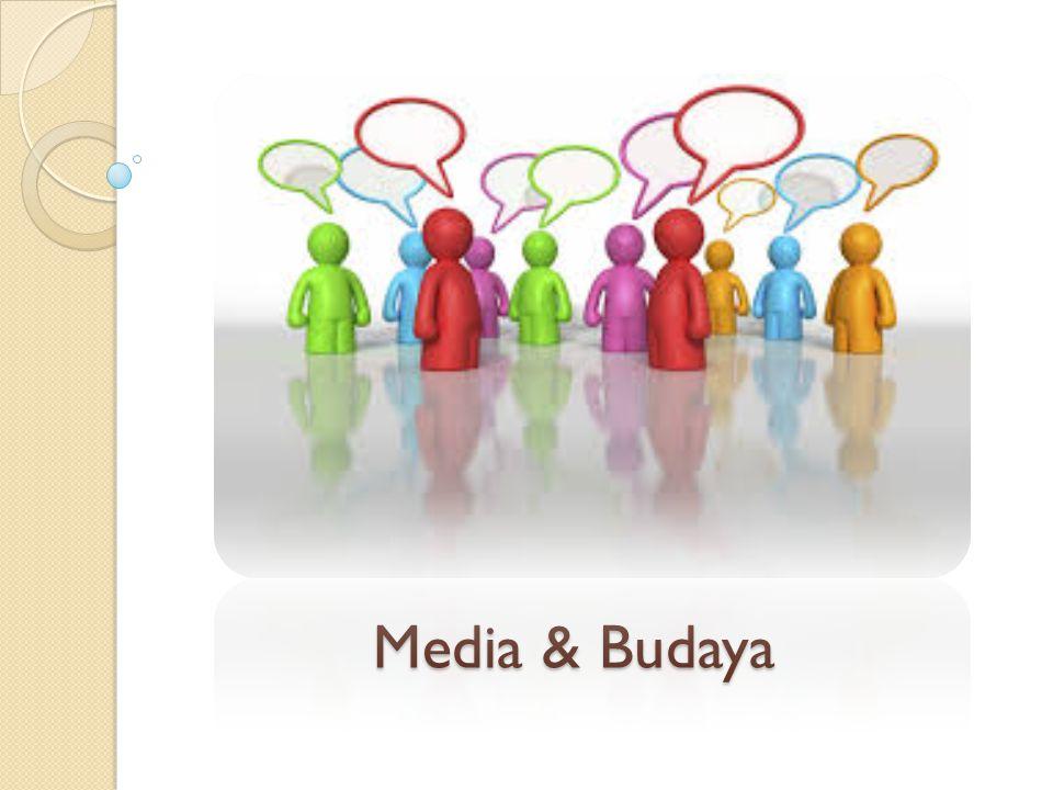 Media & Budaya
