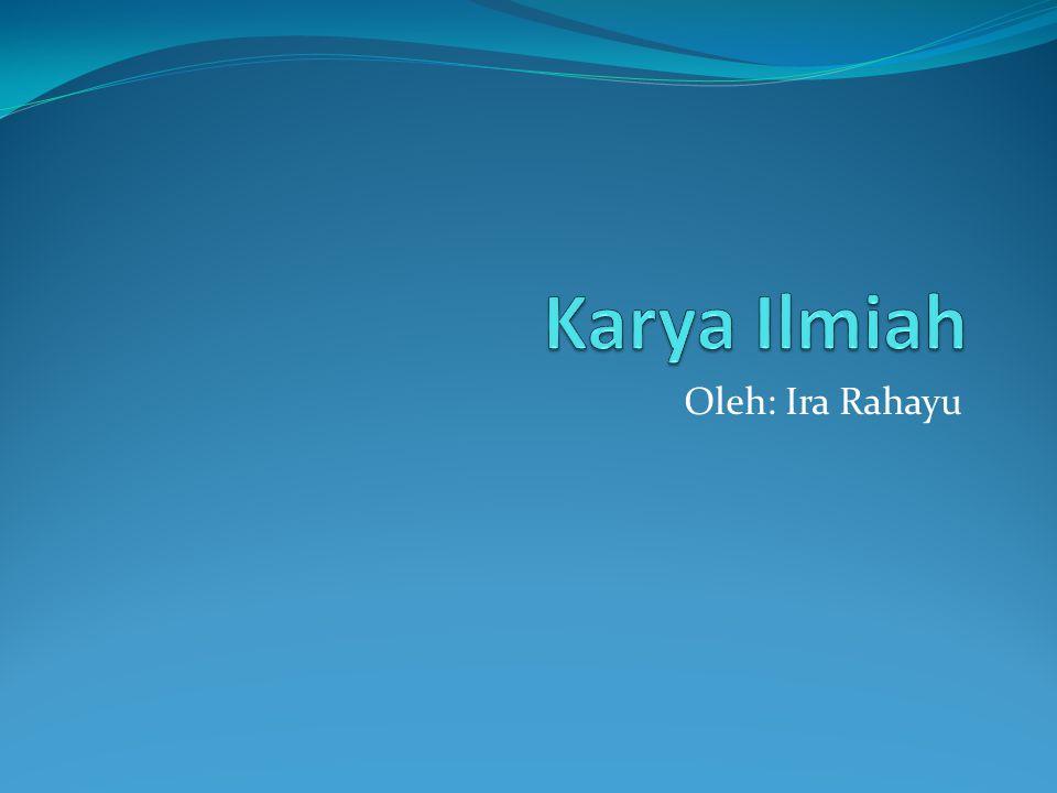 Oleh: Ira Rahayu