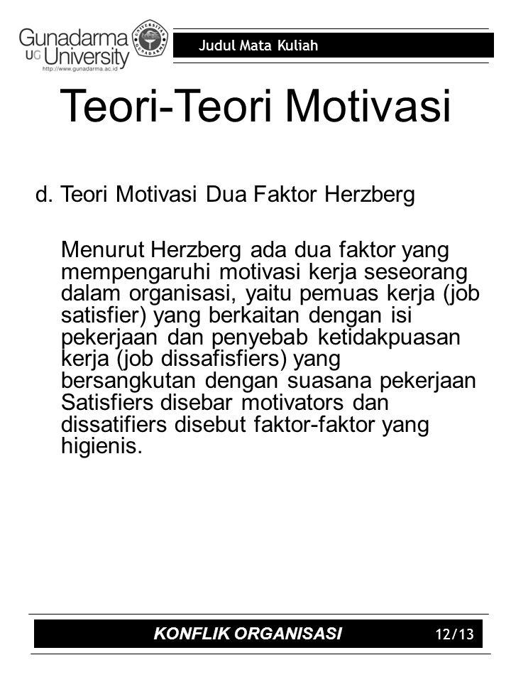 Judul Mata Kuliah 12/13 Teori-Teori Motivasi d.