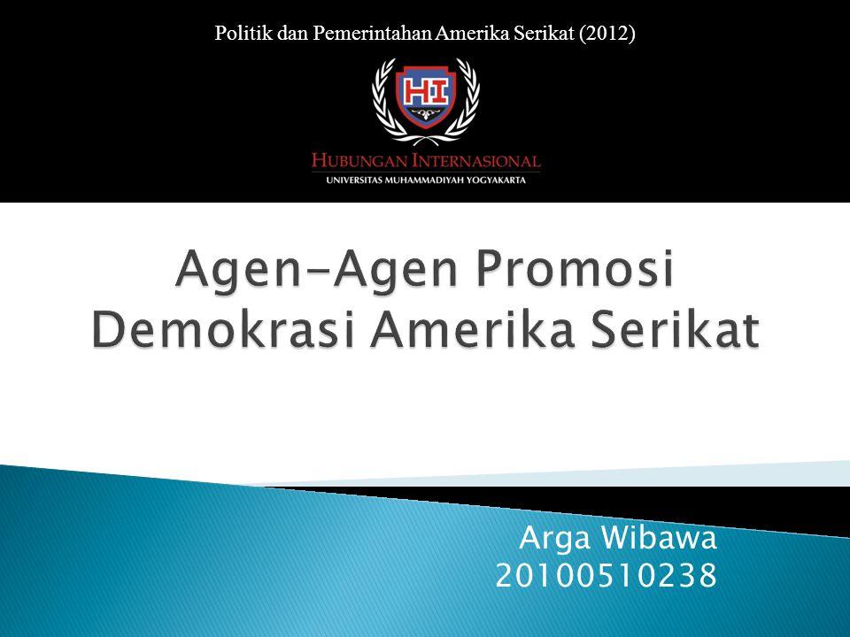 Arga Wibawa 20100510238 Politik dan Pemerintahan Amerika Serikat (2012)
