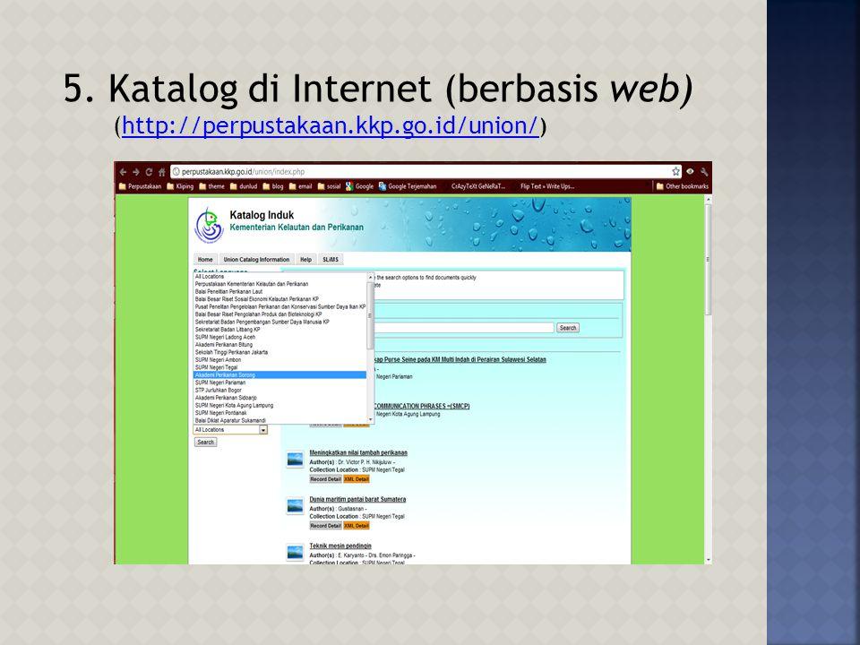 4.Contoh Katalog Terpasang (OPAC) (www.perpustakaan-stpbogor.kkp.go.id)www.perpustakaan-stpbogor.kkp.go.id