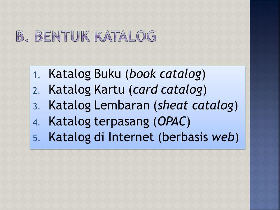 1.Daftar inventaris koleksi 2. Temu kembali bahan pustaka 3.