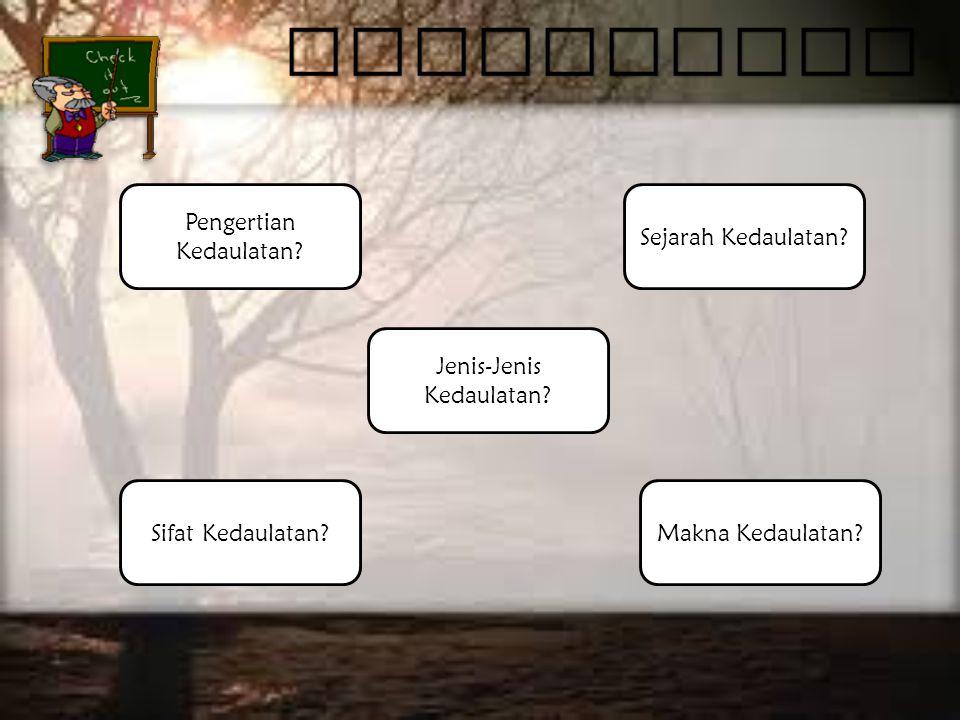 Lihat.Kedaulatan Menurut Etimologi/Bahasa Lihat. Kedaulatan Menurut Para Ahli Lihat.