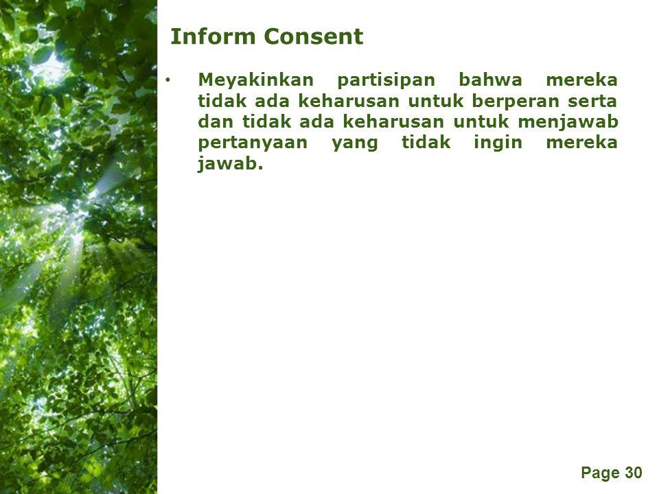 Free Powerpoint Templates Page 30 Inform Consent Meyakinkan partisipan bahwa mereka tidak ada keharusan untuk berperan serta dan tidak ada keharusan u