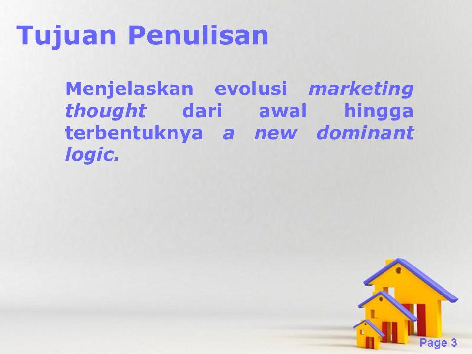 Powerpoint Templates Page 3 Tujuan Penulisan Menjelaskan evolusi marketing thought dari awal hingga terbentuknya a new dominant logic.