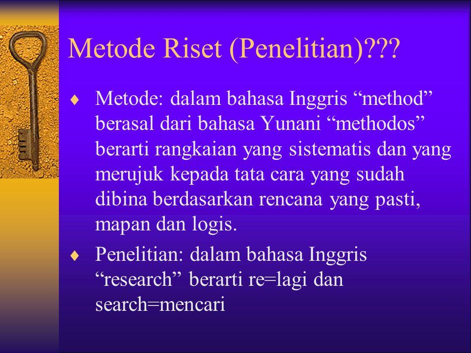 Metode Riset (Penelitian)??.