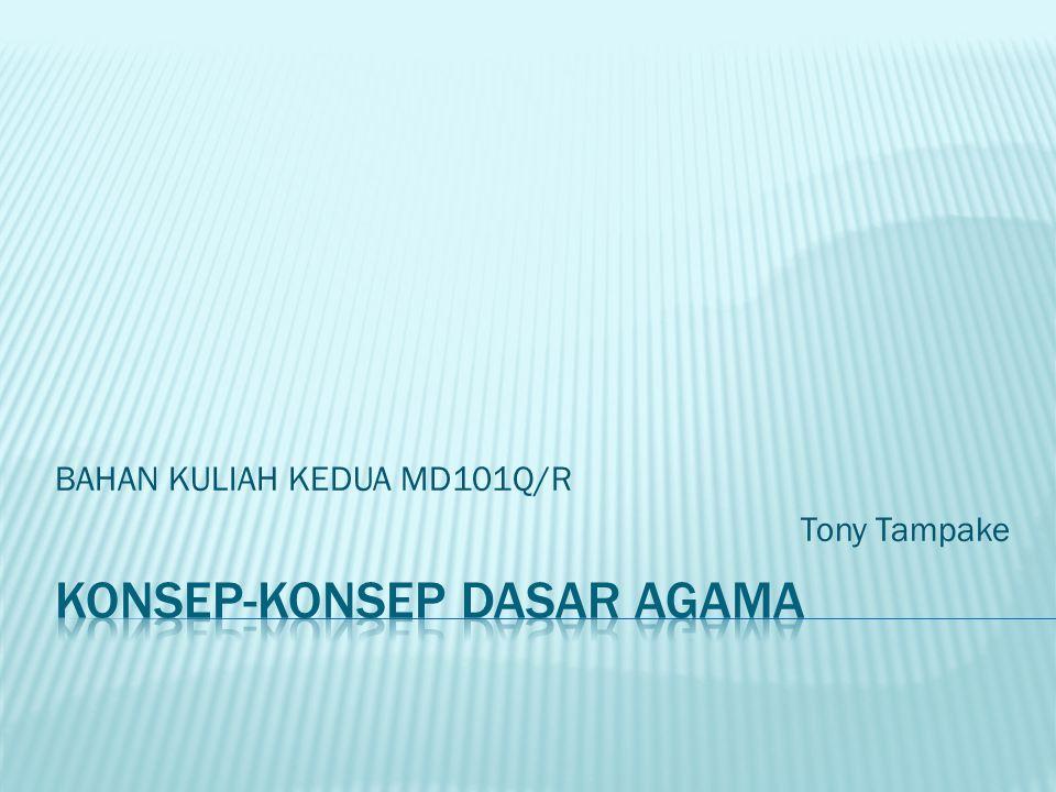 BAHAN KULIAH KEDUA MD101Q/R Tony Tampake