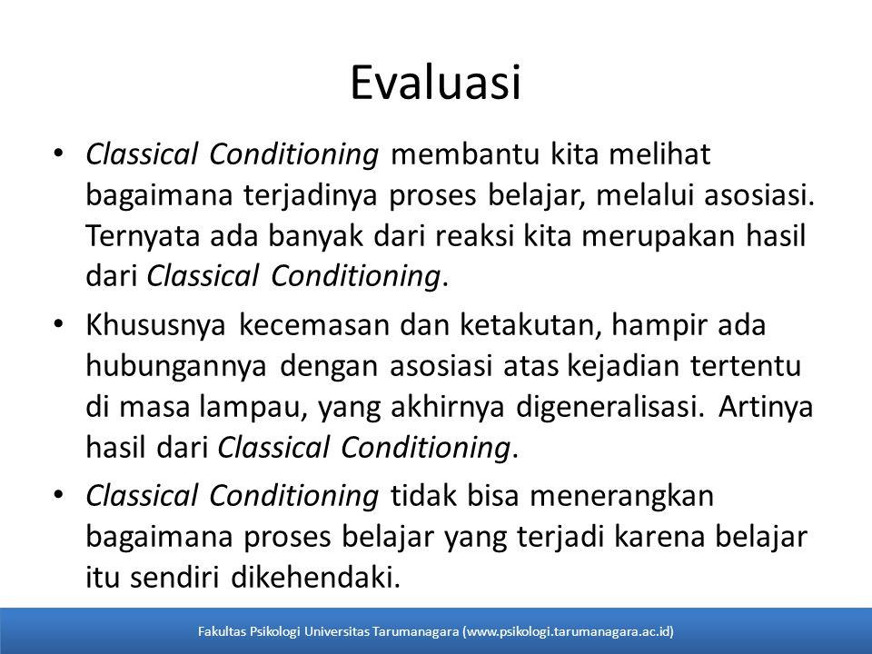 Evaluasi Classical Conditioning membantu kita melihat bagaimana terjadinya proses belajar, melalui asosiasi.