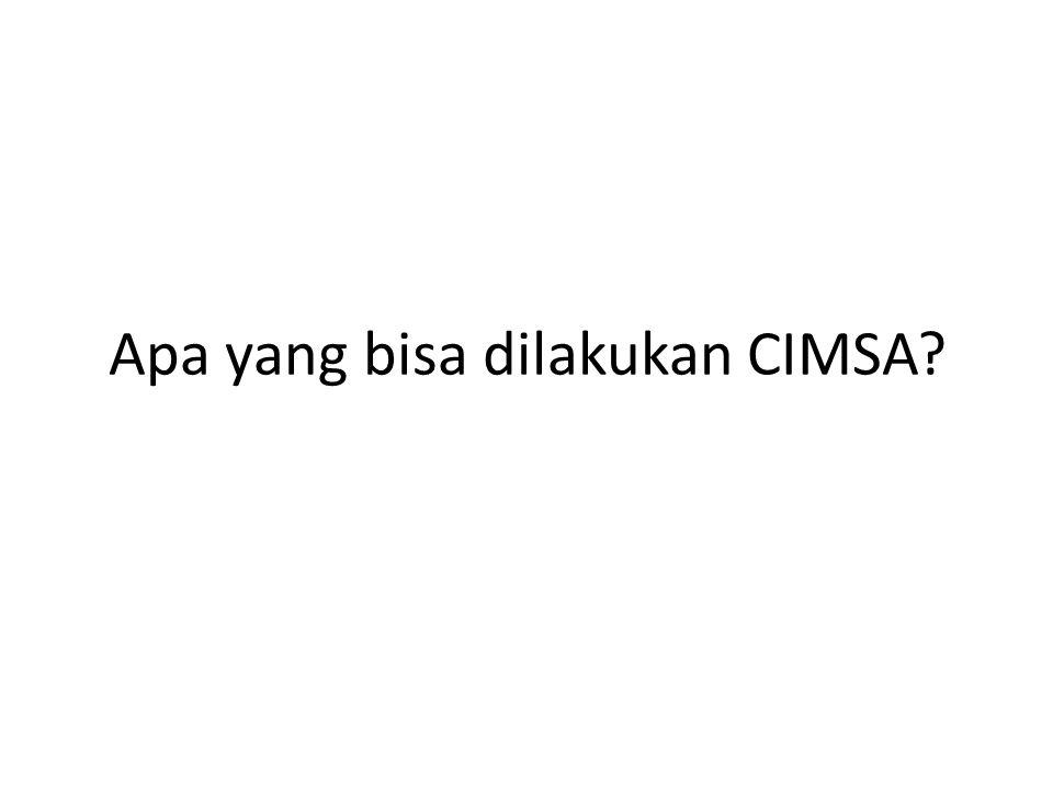 Apa yang bisa dilakukan CIMSA?