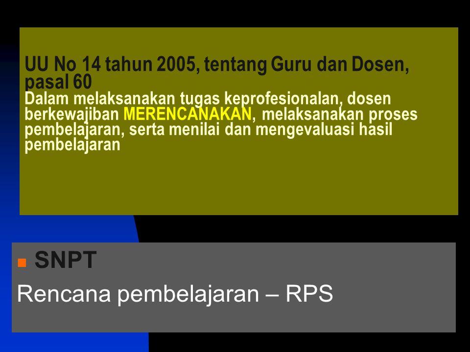 Yang penting pada RPP  Kriteria keberhasilannya  Apa yang akan dibelajarkan.
