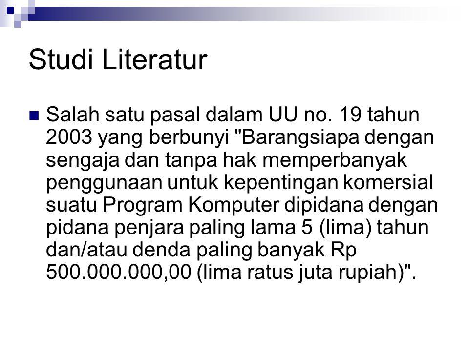 Studi Literatur Salah satu pasal dalam UU no. 19 tahun 2003 yang berbunyi