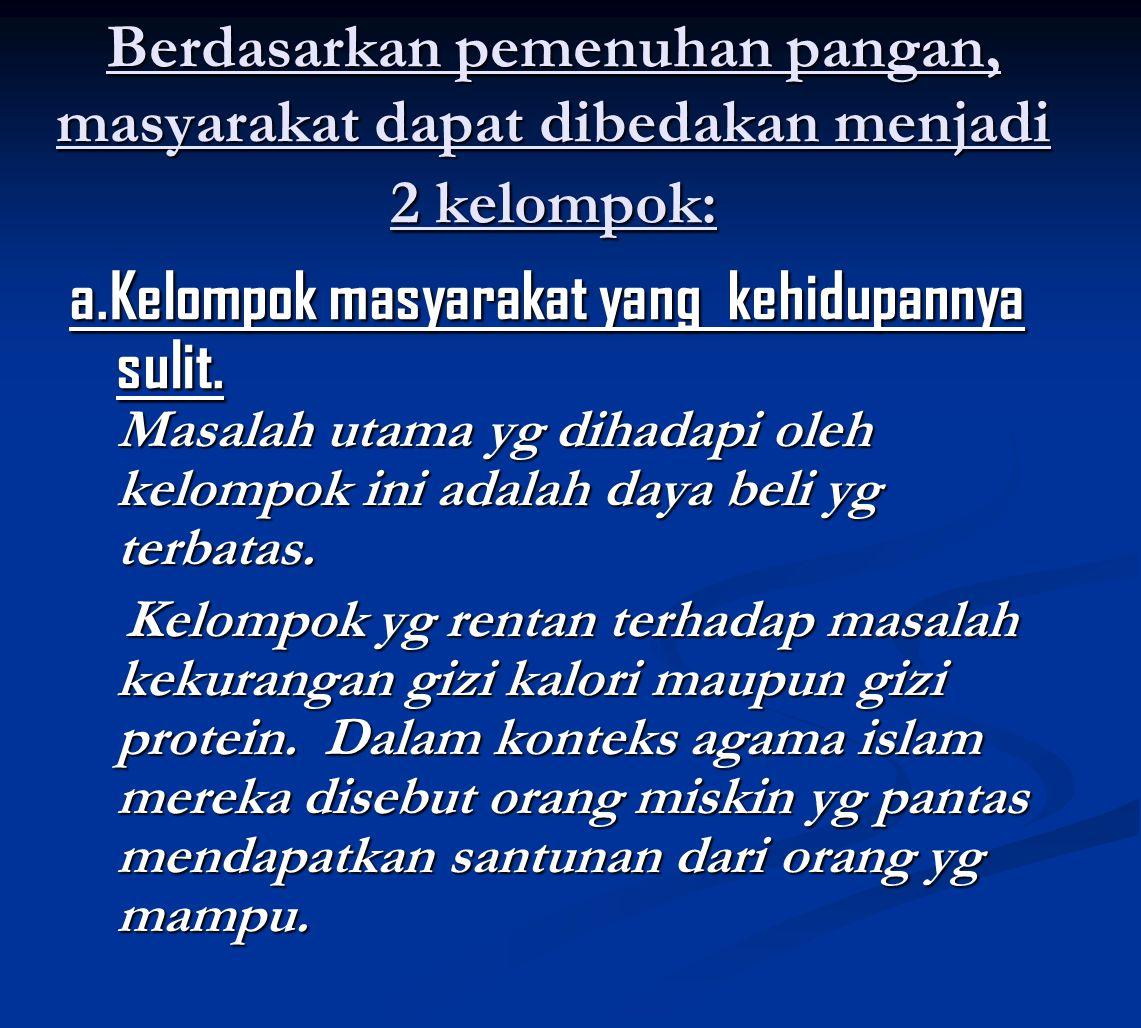 Hubungan Pangan, Gizi, dan Pembangunan Manusia Indonesia ►Jumlah penduduk yang besar, modal badan fisik biologis modal rohaniah dan mental, serta potensi efektif bangsa merupakan sebagian dari modal pembangunan.