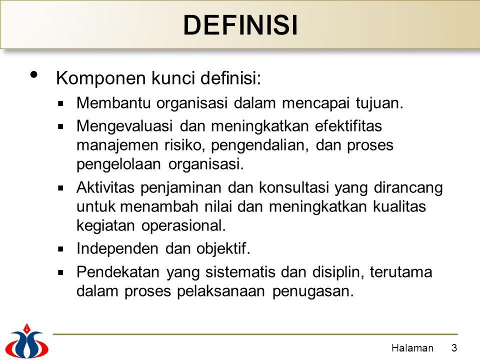 Komponen kunci definisi:  Membantu organisasi dalam mencapai tujuan.