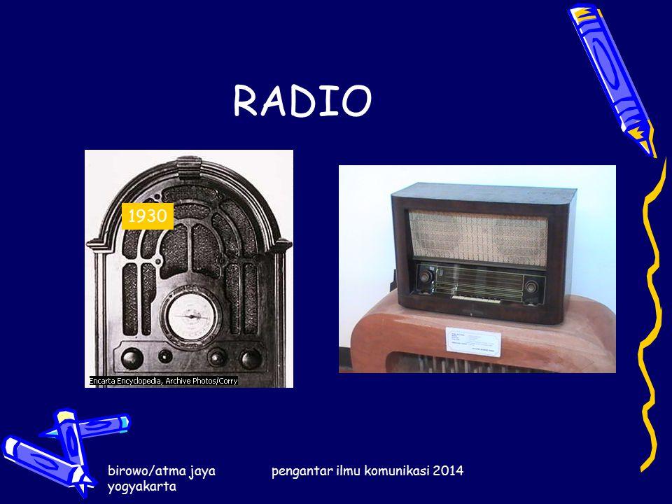 RADIO birowo/atma jaya yogyakarta pengantar ilmu komunikasi 2014 1930