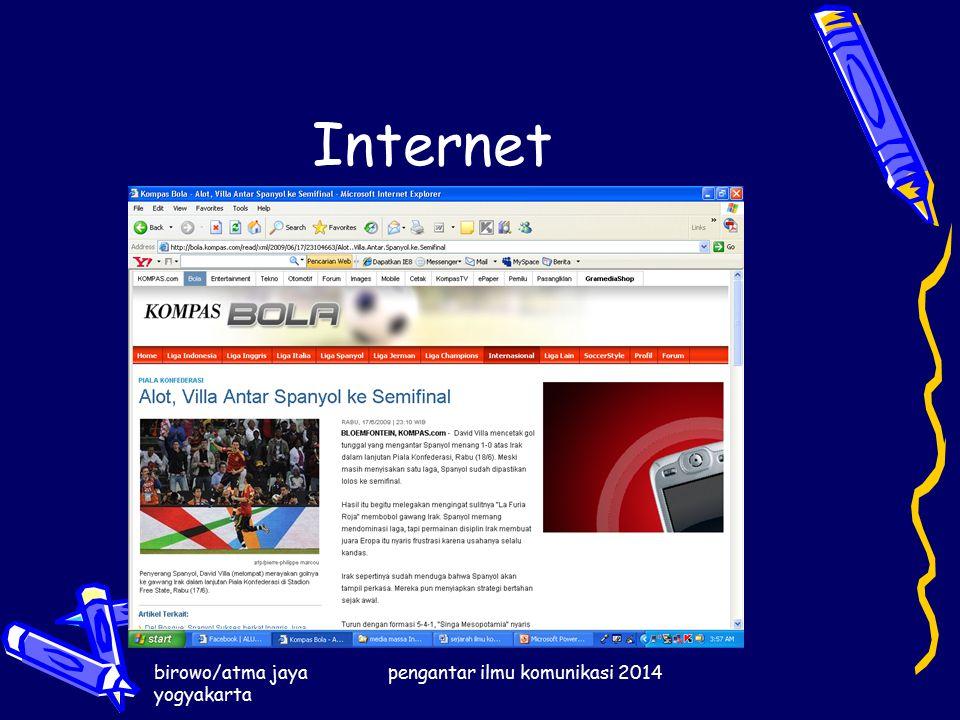 birowo/atma jaya yogyakarta pengantar ilmu komunikasi 2014 Internet