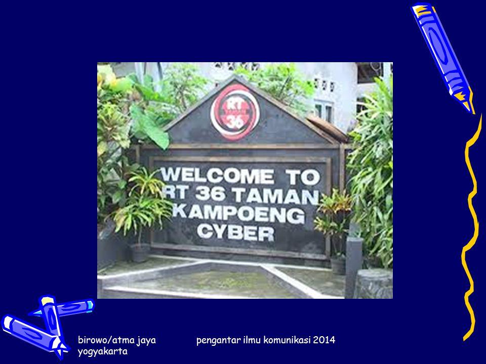 birowo/atma jaya yogyakarta pengantar ilmu komunikasi 2014