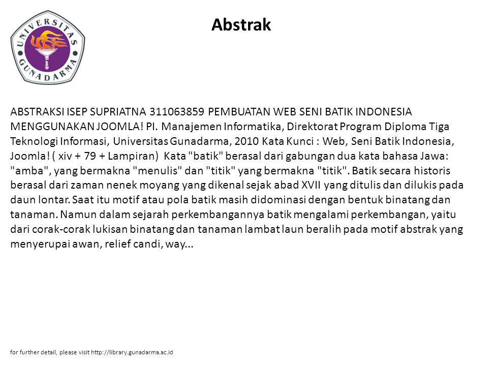 Abstrak ABSTRAKSI ISEP SUPRIATNA 311063859 PEMBUATAN WEB SENI BATIK INDONESIA MENGGUNAKAN JOOMLA.