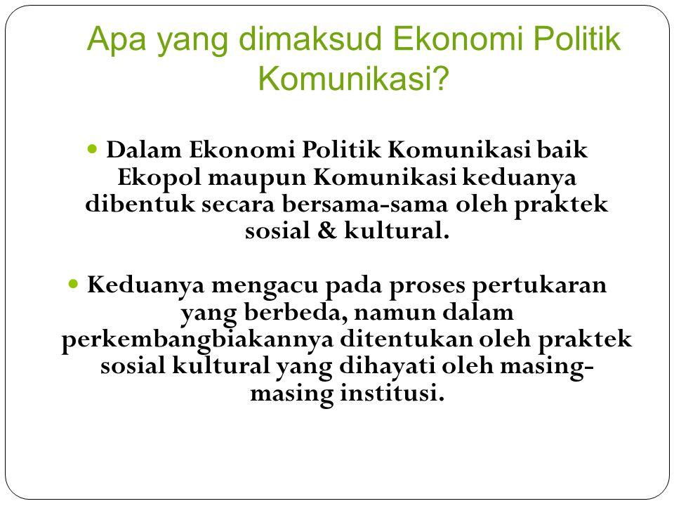 Bagaimana memahami praktik Ekopol dalam Kultur Komunikasi.