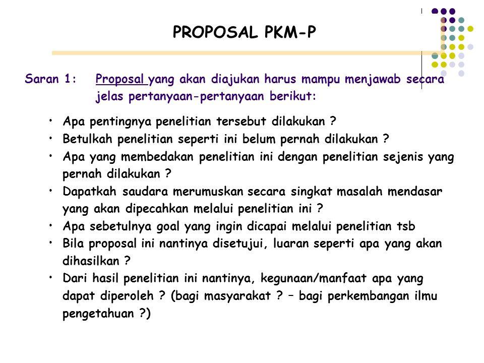 Perhatikan Sistematika Penulisan  Ikuti sistematika penulisan yang sudah ditetapkan oleh DP2M Dikti (baca buku Panduan PKM)  Jangan pernah menyalahk