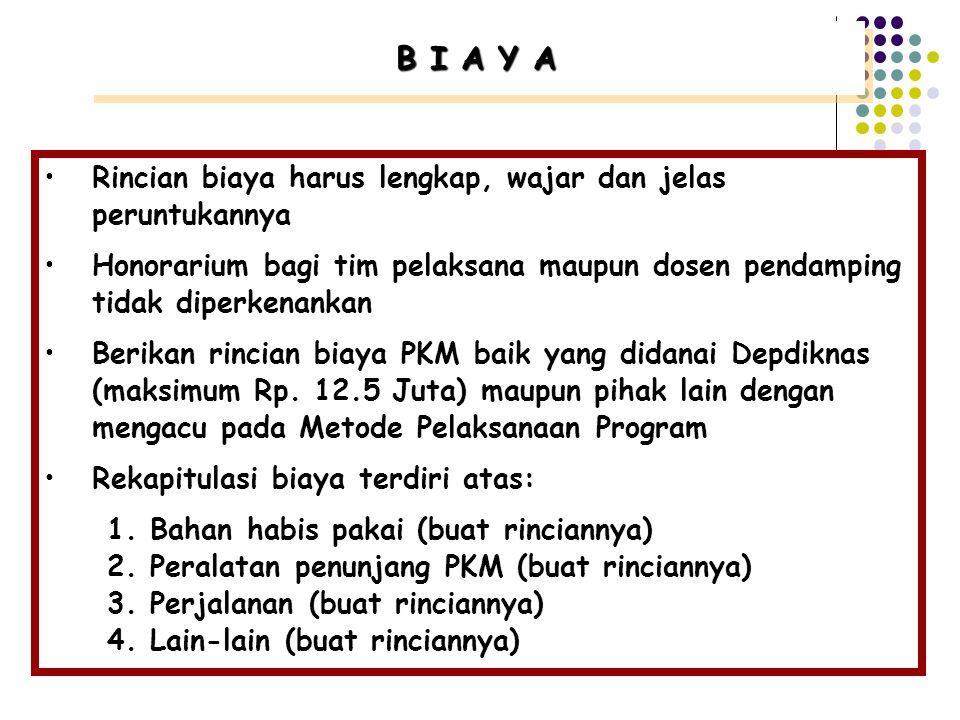 """JADWAL KEGIATAN PROGRAM 1.Rentang waktu harus masuk dalam periode yang disediakan dalam PKM 2.Bila di-cross-check dengan """"Rencana Pelaksanaan Program"""""""