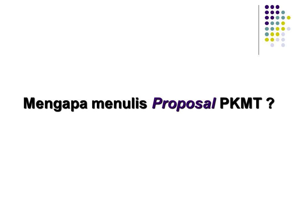 PROGRAM KREATIVITAS MAHASISWA PENERAPAN TEKNOLOGI (PKMT) PROGRAM KREATIVITAS MAHASISWA PENERAPAN TEKNOLOGI (PKMT)