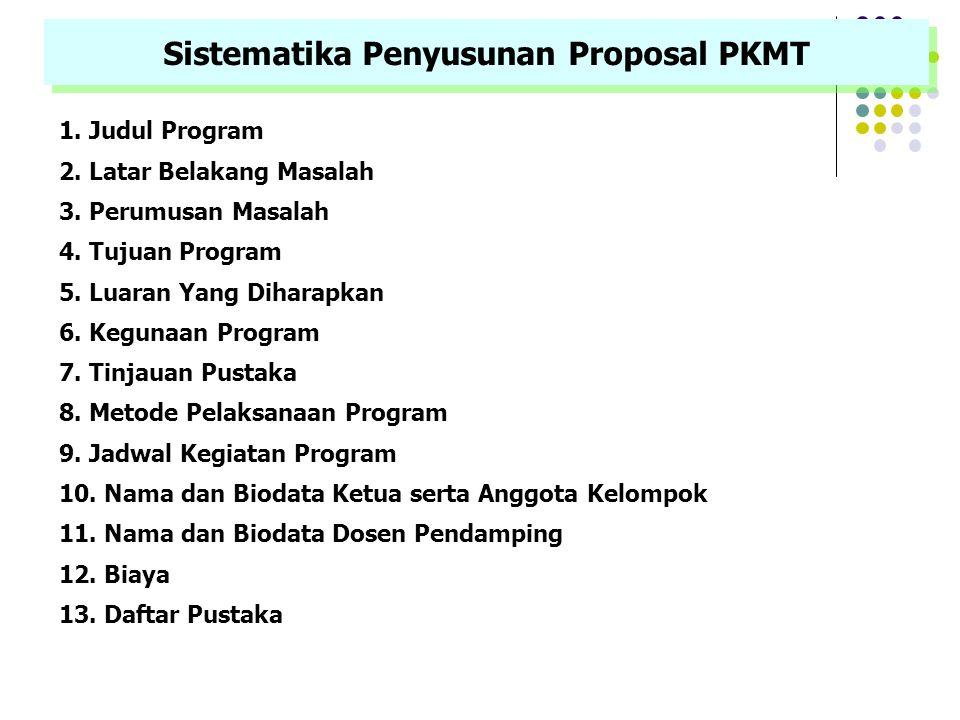 PKMP merupakan karya kreatif untuk menjawab permasalahan, pengembangan ilmu dan teori, yang dilaksanakan dengan pengumpulan data PKMP merupakan karya