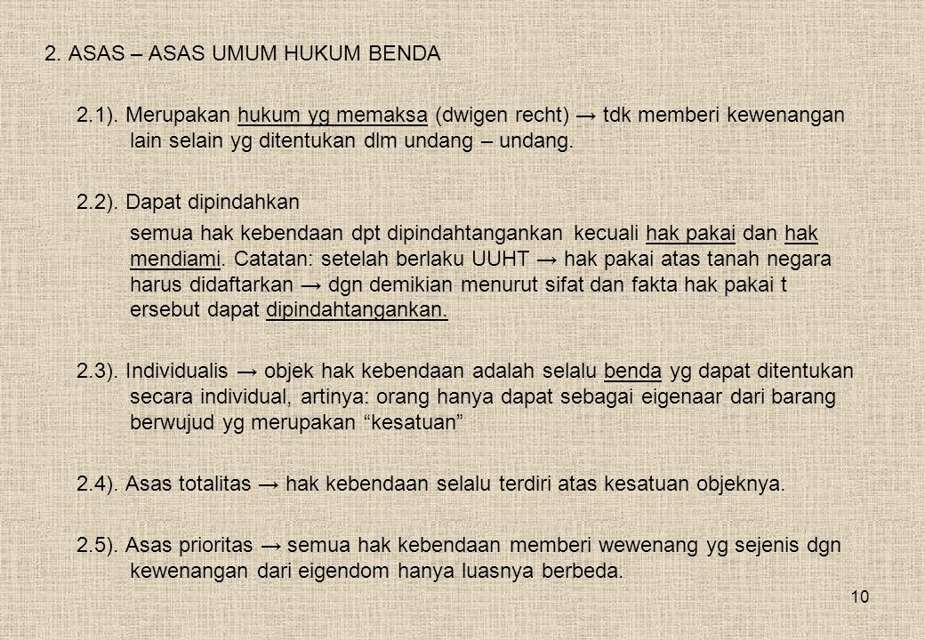 10 2.ASAS – ASAS UMUM HUKUM BENDA 2.1).