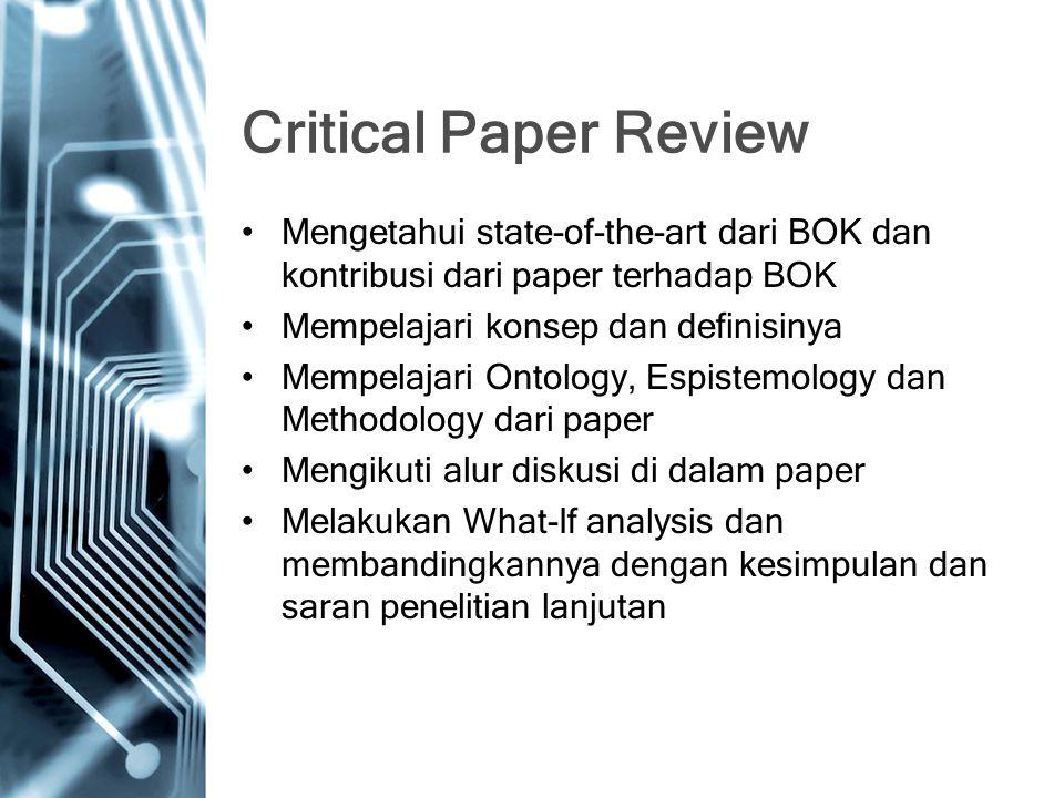 Critical Paper Review Mengetahui state-of-the-art dari BOK dan kontribusi dari paper terhadap BOK Mempelajari konsep dan definisinya Mempelajari Ontol