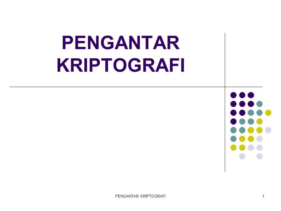 PENGANTAR KRIPTOGRAFI12 CRYPTOGRAPHY Private key cryptosystem (Sistem kripto kunci privat) Simetrik (kunci untuk mengunci dan membuka sama/satu) Public key cryptosystem (Sistem kripto kunci publik) Asimetrik (kunci untuk mengunci dan membuka berbeda)