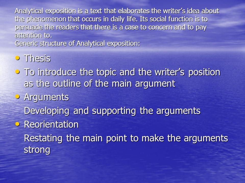 Standar Kompetensi Memahami makna teks monolog/esei berbentuk report, narrative dan analytical exposition secara akurat, lancar, dan berterima dalam konteks kehidupan sehari-hari dan mengakses ilmu pengetahuan.