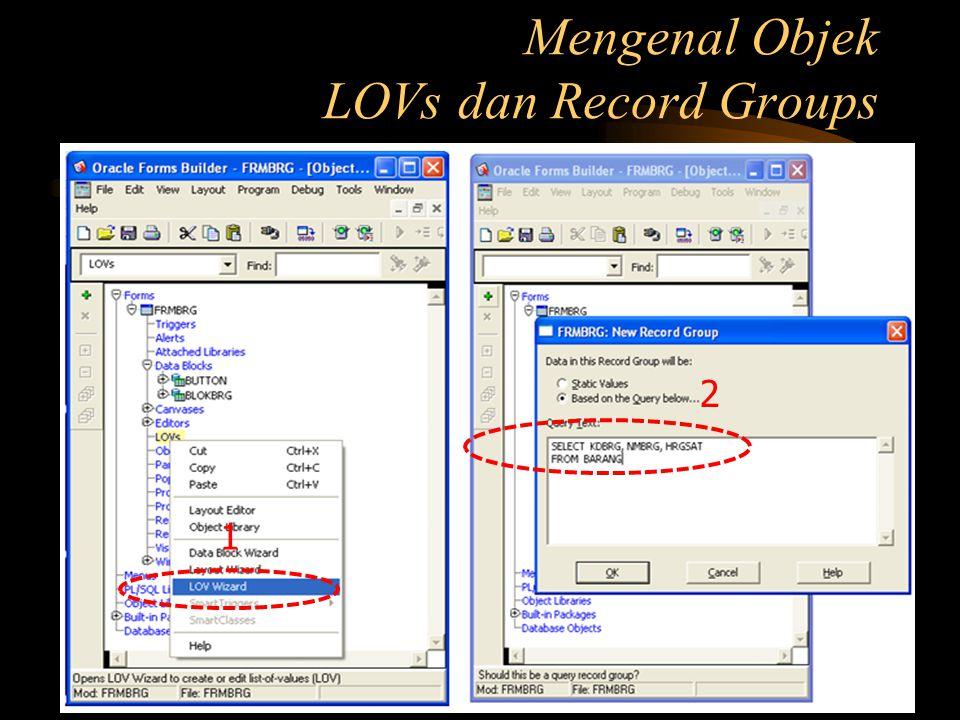 Mengenal Objek LOVs dan Record Groups 1 2