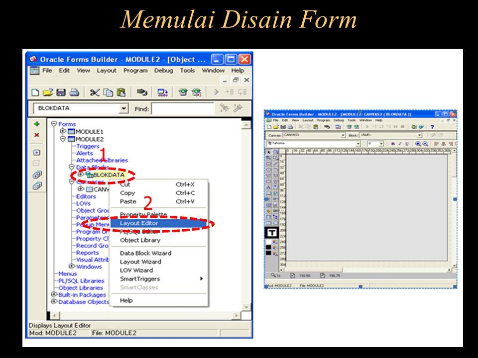 Memulai Disain Form 1 2