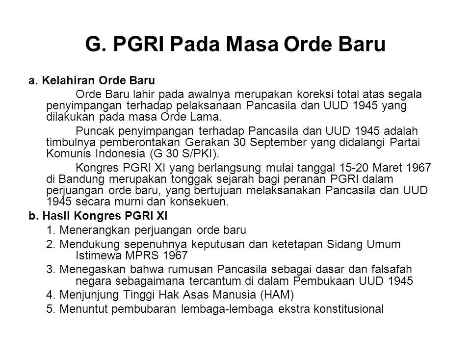 G.PGRI Pada Masa Orde Baru a.