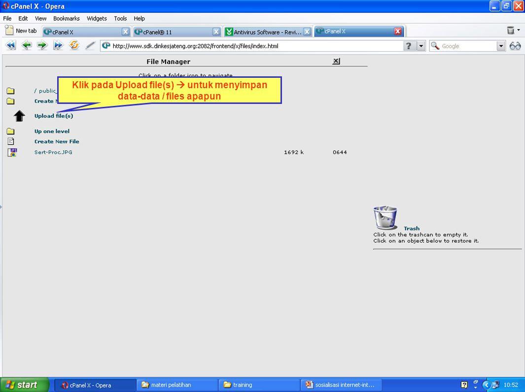 Klik pada Upload file(s)  untuk menyimpan data-data / files apapun
