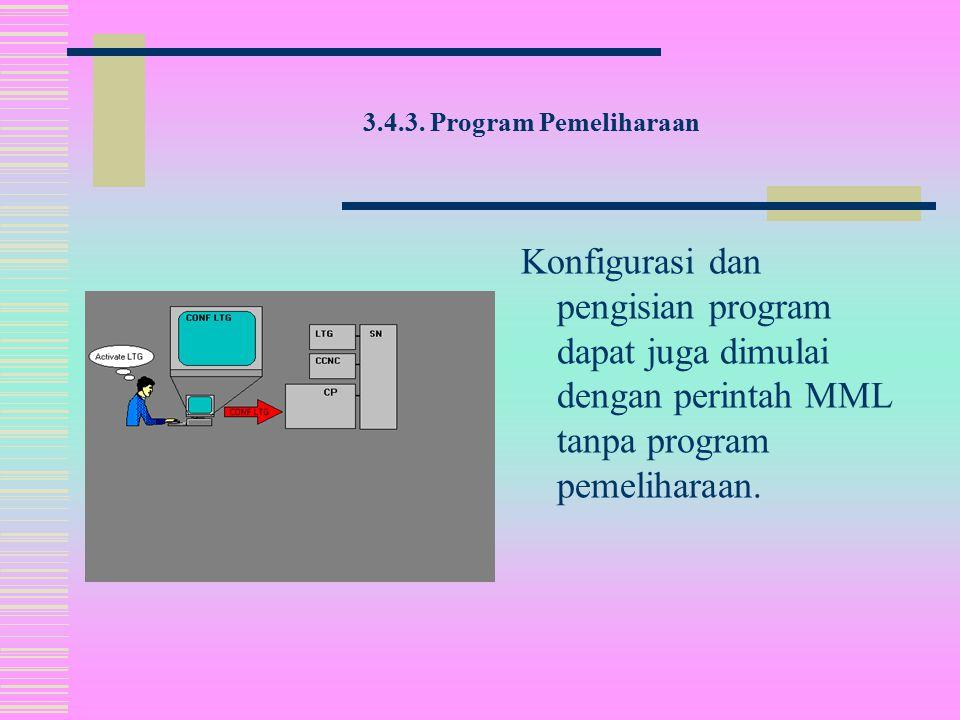 Program pemeliharaan yang diinisiasi lewat perintah MML, bertanggung jawab untuk pemeliharaan sistem operasi. Program pemeliharaan berjalan, misal : 