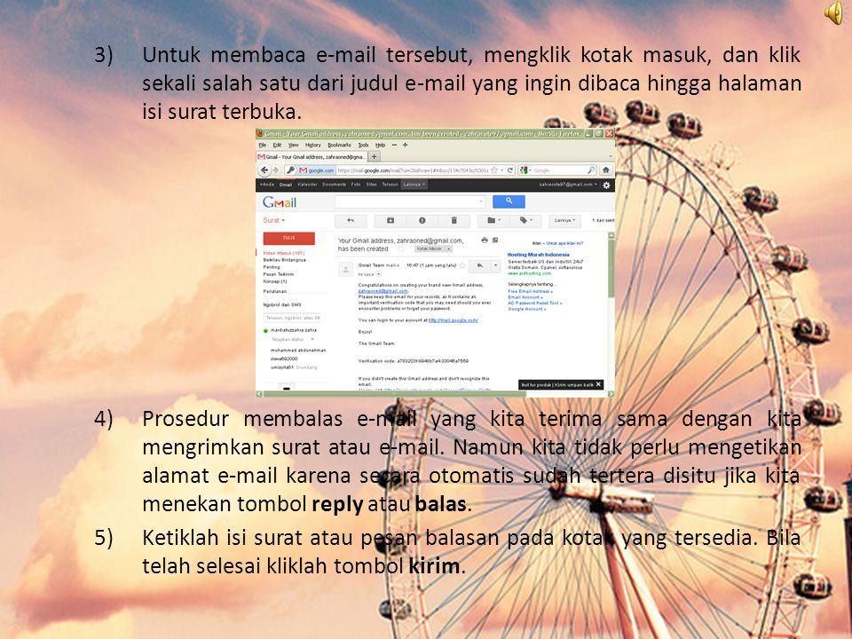 b.Membaca dan membalas (Reply) e-mail 1)Bukalah browser mozilla, kemudian ketiklah URL gmail: http://www.gmail.com pada kotak addres bar hingga tampil